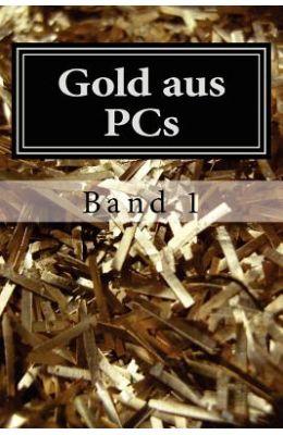 Gold Aus PCs: Handbuch Fur Einsteiger