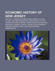Buy Economic History of New Jersey: Defunct Companies Based in New