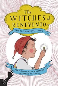 All Powerful Ring : The Witches Of Benevento Book 02