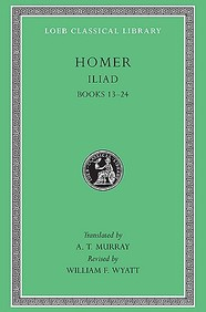 The Iliad: Volume Ii, Books 13-24 (Loeb Classical Library No. 171)
