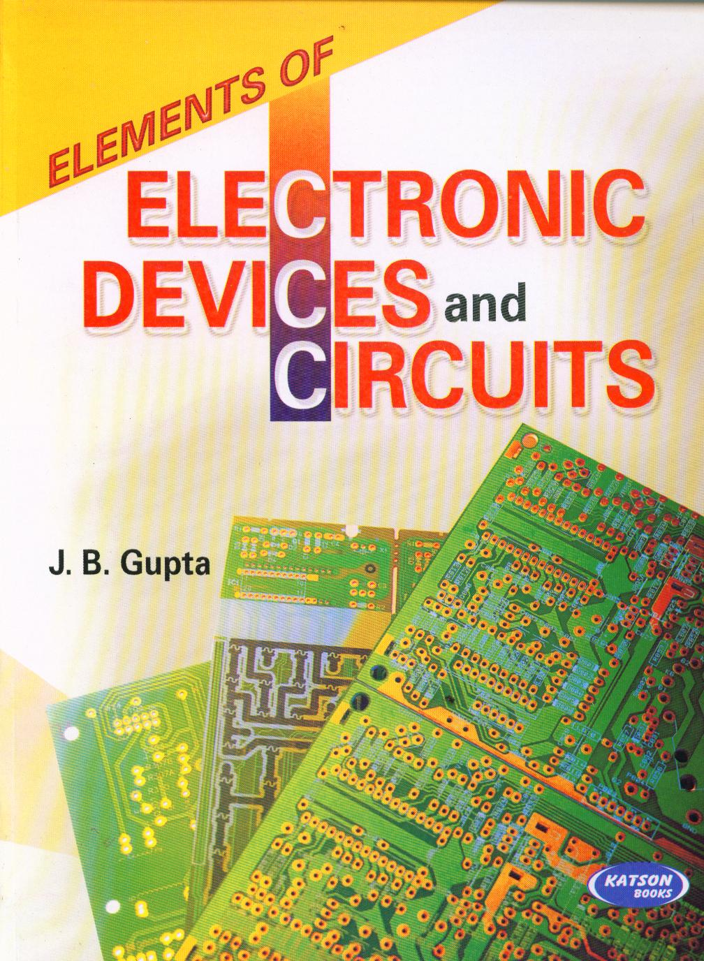 buy elements of electronic devices and circuit book j b guptaelements of electronic devices and circuit