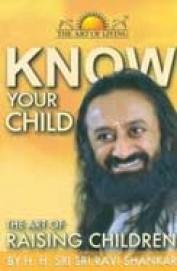 Know Your Child : Art Of Raising Children
