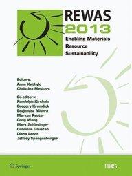 REWAS 2013: Enabling Materials Resource Sustainability