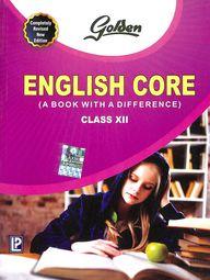 Golden English Core Class 12 : Cbse