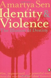 Identity & Violence The Illusion Of Destiny