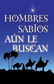 Hombres Sabios Aun Le Buscan: 25- Pack Tracts