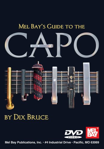 Mel Bay's Guide To The Capo
