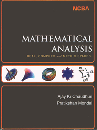 Buy Mathematical Analysis Real Complex & Metric Spaces book : Ajay