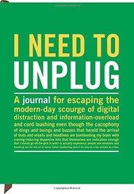 Knock Knock I Need to Unplug Journal