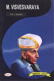 M Visvesvaraya : Immortal Lights