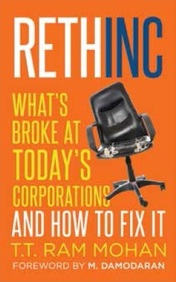 Rethinc - Whats Broke At Todays Corporations & How To Fix It