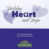 Holiday Heart and Hope (Down Gilead Lane)