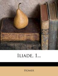 Iliade, 1...