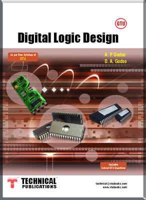 Buy Gtu Digital Logic Design Book Godse D A Godse D A 8184319819