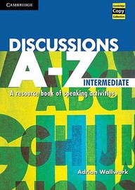 Discussions A-Z Intermediate - A Resource Book Of Speaking Activ
