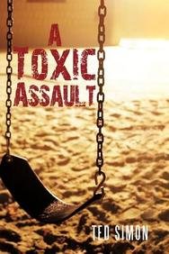 A Toxic Assault
