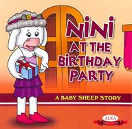 Nini At The Birthday Party - A Baby Sheep St0ry