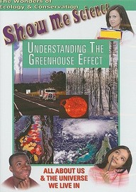 Ecology: Understanding The Greenhouse Effect: Science