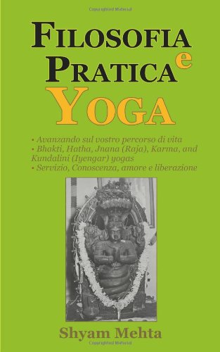 Filosofia e Pratica Yoga (Italian Edition)