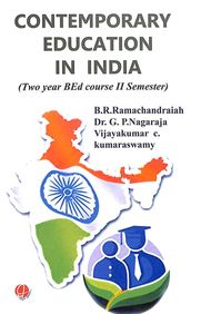 Contempoorary Education In India For Two Year Bed Course 2 Sem