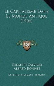 Le Capitalisme Dans Le Monde Antique (1906)
