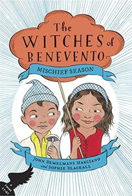 Mischief Season : The Witches Of Benevento Book 01