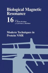 Modern Techniques in Protein NMR (Biological Magnetic Resonance)