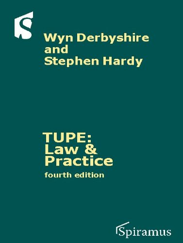 TUPE: Law & Practice: (Fourth Edition)