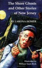 The Shore Ghosts and Other Stories of New Jersey