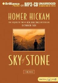 Sky Of Stone: A Memoir