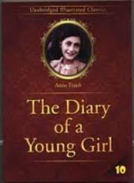 Diary Of A Young Girl: Unabridged Illustrated Classics 10