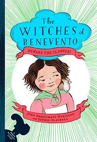 Beware The Clopper! : The Witches Of Benevento Book 03