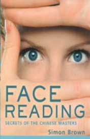 Face Reading : Secrets Of The Chinese Masters