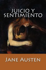 Juicio y Sentimiento (Spanish Edition)