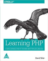 Learning Php A Gentle Introduction To The Webs Popular Language