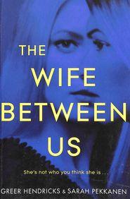 Wife Between Us