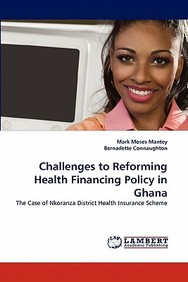 Challenges to Reforming Health Financing Policy in Ghana