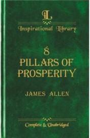 8 Pillars Of Prosperity & Other Eternal Writings
