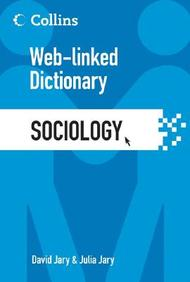Sociology: Web-linked Dictionary (collins Web-linked Dictionary)