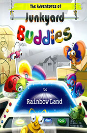Adventures Of Junkyard Buddies To Rainbow Land