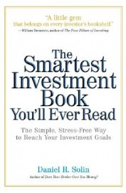 Smartest Investment Book You`Ll Ever Read - The    Simple Stress Free Way To Reach Your Investmen