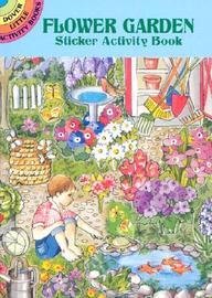 Flower Garden Sticker Activity Book (Dover Little Activity Books)