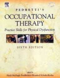 Pedrettis Occupational Therapy Practice Skills For Physical Dysfunction