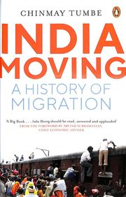 India Moving : A History Of Migration