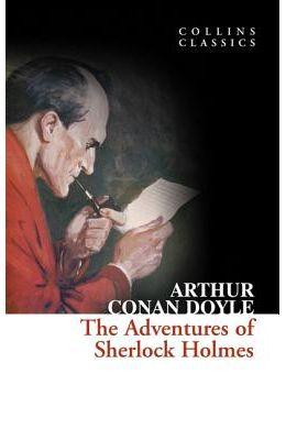 Adventures Of Sherlock Holmes : Collins Classics