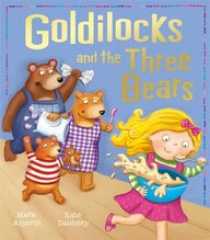 Goldilocks And The Three Bears : My First Fairy Tales