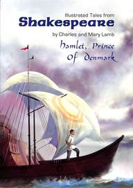 Hamlet Prince Of Denmark : Illustrated Tales From Shakespeare