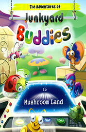 Adventures Of Junkyard Buddies To Mushroom Land