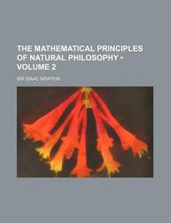 The Mathematical Principles of Natural Philosophy (Volume 2)