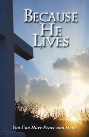 Because He Lives: 25- Pack Tracts